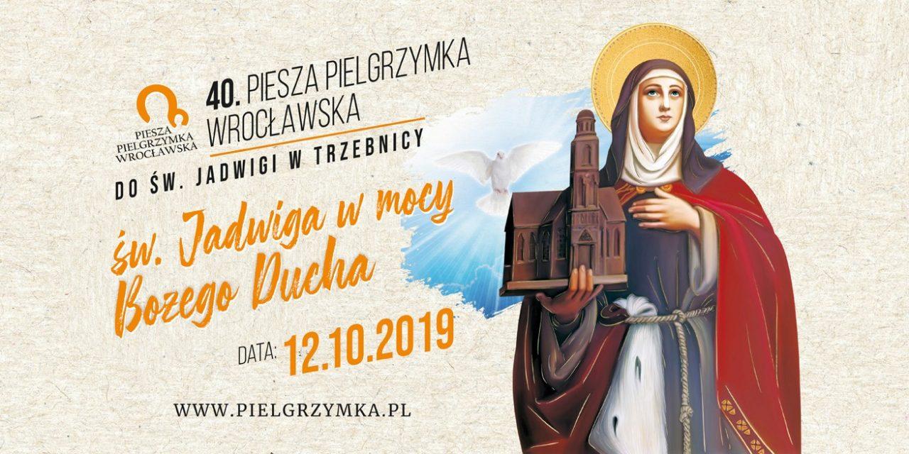 40 Piesza Pielgrzymka do św. Jadwigi w Trzebnicy